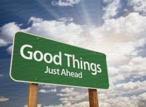 Good Things Just Ahead